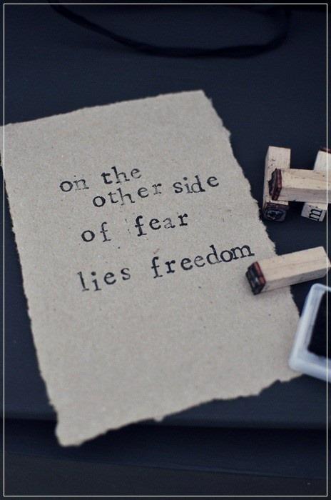 fear lies freedom